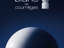 Blanc de Courreges Courreges za ene Slike