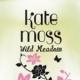 Kate Moss Wild Meadow
