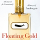 BOOK: Floating Gold A Natural (and Unnatural) History of Ambergris