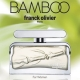 Franck Olivier Bamboo Collection