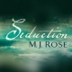 Fragrant New Book Review: Seduction by M.J. Rose
