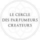 Perfumers at the Helm: Le Cercle des Parfumeurs Créateurs
