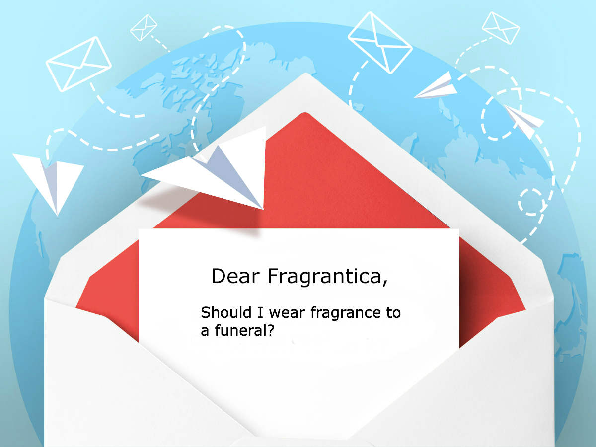 Dear fragrantica should i wear fragrance to a funeral dear dear fragrantica header envelope with letter izmirmasajfo