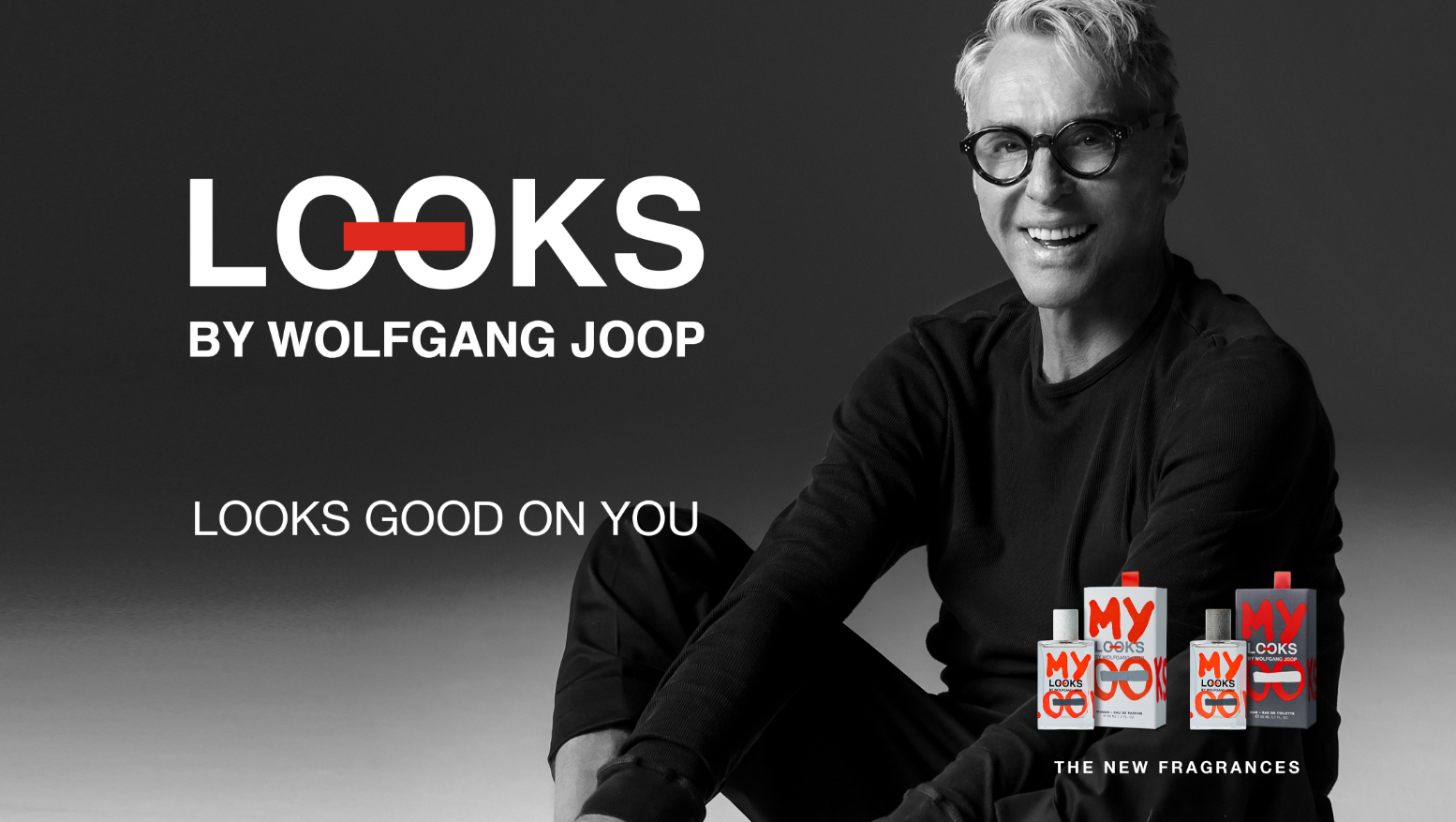 Looks by Wolfgang Joop: MY LOOKS, First Two Fragrances ~ New Fragrances