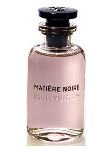 Mati 232 Re Noire Louis Vuitton Perfume A New Fragrance For