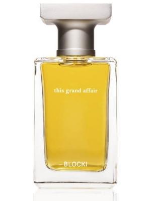 This Grand Affair Blocki Perfumes для мужчин и женщин