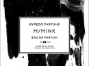 M/Mink Byredo for women and men Pictures