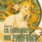 Perfumes: Luxury or Industry products?