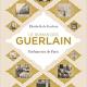 Perfume Book Review: Le Roman Des Guerlain by Elisa de Feydeau (2017)
