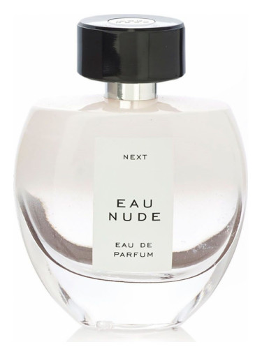 Eau Nude Next Perfume A Fragrance For Women 2015
