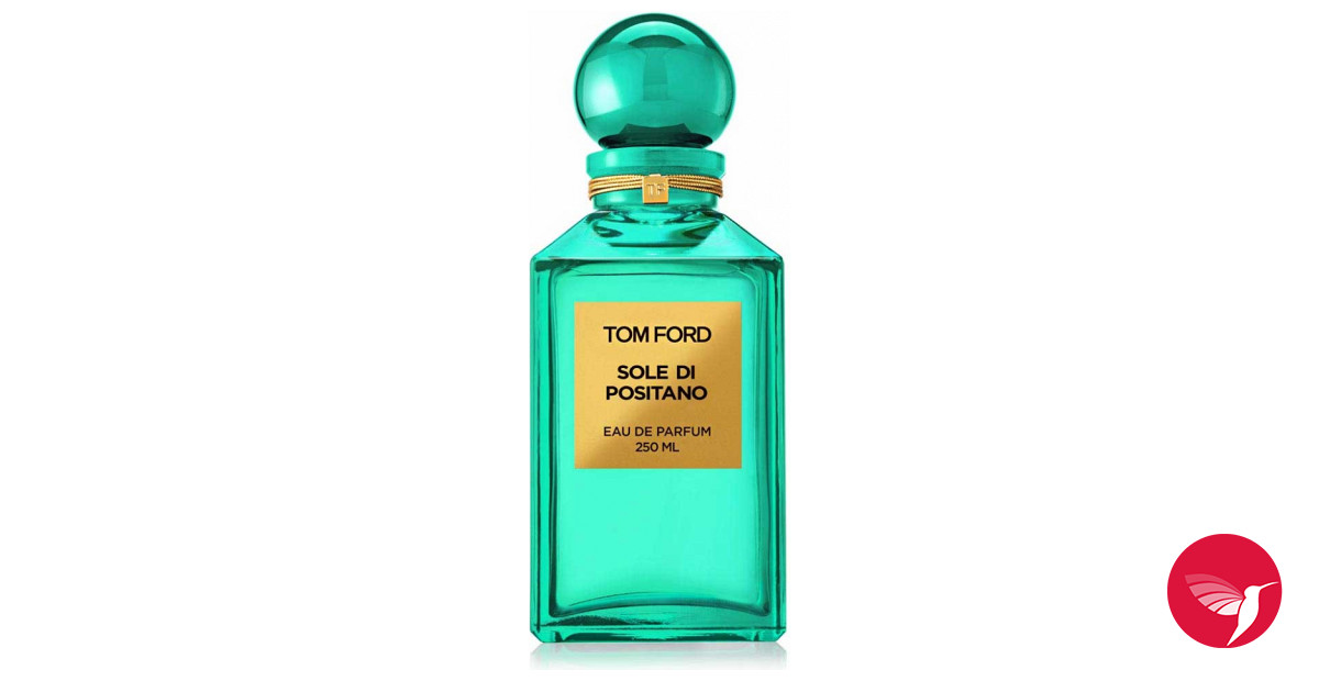 Sole Di Positano Tom Ford Perfume A New Fragrance For Women And
