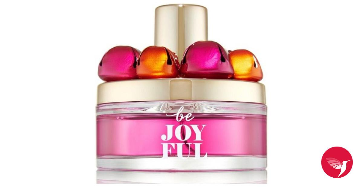 Be Joyful Bath And Body Works Perfume A Fragrance For Women