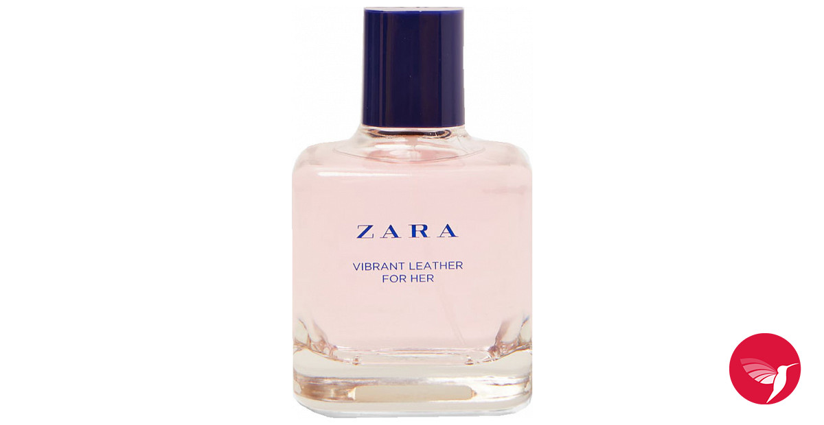 7cd900a150 Vibrant Leather for Her 2018 Zara perfume - a new fragrance for women 2018