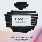 Discover What Your Nose Knows: Master Parfums
